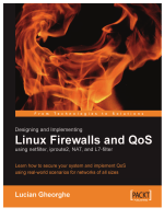 7775.Lucian Gheorghe - Designing and Implementing Linux Firewalls with QoS using netfilter  iproute2  NAT and l7-filter (2006  Packt Publishing).pdf