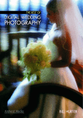 Hurter B.-The Best of Digital Wedding Photography