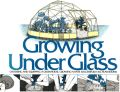 Growing under Glass - Choosing and Equipping a Greenhouse  Growing Plants Successfully All Year Round