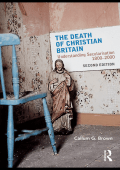 [Christianity and Society in the Modern World] Callum G. Brown - The Death of Christian Britain- Understanding secularisation  18002000 (2009  Routledge)