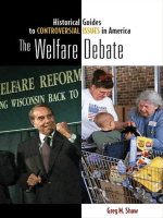 the welfare debate The welfare state is a concept of government in which the state plays a key role in the protection and promotion 40s, 50s, and 60s and there's a debate.