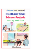 [Sensational Science Experiments] Robert Gardner - Its About Time! Science Projects- How Long Does It Take- (2003  Enslow Elementary)