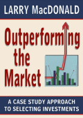 Larry MacDonald - Outperforming the Market- A Case Study Approach to Selecting Investments (1998  Ecw Press)