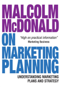 Malcolm McDonald - Malcolm McDonald on Marketing Planning- Understanding Marketing Plans and Strategy (2008  Kogan Page)