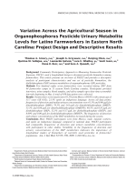 Variation across the agricultural season in organophosphorus pesticide urinary metabolite levels for Latino farmworkers in eastern North Carolina Project design and descriptive results.