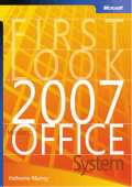 [Bpg Other] Katherine Murray - First Look 2007 Microsoft Office System (2006  Microsoft Press).pdf