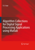 E.S. Gopi - Algorithm Collections for Digital Signal Processing Applications Using MATLAB (2007).pdf