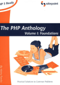 Harry Fuecks - The PHP Anthology- Object Oriented PHP Solution (Volume 1) (2003  SitePoint Pty Ltd).pdf