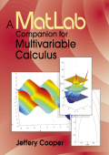Jeffery Cooper - A MATLAB companion for multivariable calculus (2001  Academic Press).pdf