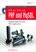 Jono Bacon - Practical PHP and MySQL- Building Eight Dynamic Web Applications (2006  Prentice Hall PTR).pdf