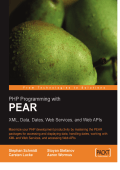 Schmidt Stephan  Stoyan Stefanov  Wormus Aaron  Lucke Carsten - PHP Programming with PEAR (2006  Packt Publishing).pdf