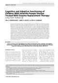 Cognitive and adaptive functioning of children with infantile Pompe disease treated with enzyme replacement therapy  Long-term follow-up.