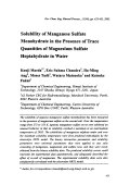 Solubility of Manganese Sulfate Monohydrate in the Presence of Trace Quantities of Magnesium Sulfate Heptahydrate in Water.