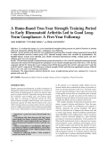 A home-based two-year strength training period in early rheumatoid arthritis led to good long-term complianceA five-year followup.