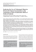 Exploring the use of videotaped objective structured clinical examination in the assessment of joint examination skills of medical students.
