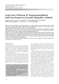 Long-term followup of temporomandibular joint involvement in juvenile idiopathic arthritis.