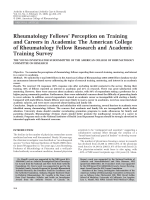 Rheumatology fellows' perception on training and careers in academiaThe American College of Rheumatology Fellow Research and Academic Training Survey.