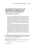 Developmental changes in fatty acid biosynthesis and composition in the house cricket  Acheta domesticus.