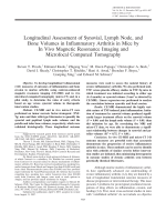 Longitudinal assessment of synovial lymph node and bone volumes in inflammatory arthritis in mice by in vivo magnetic resonance imaging and microfocal computed tomography.
