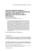 Long-term cholesterol labeling as a convenient means for measuring ecdysteroid production and catabolism in vivoApplication to the last larval instar of Pieris brassicae.