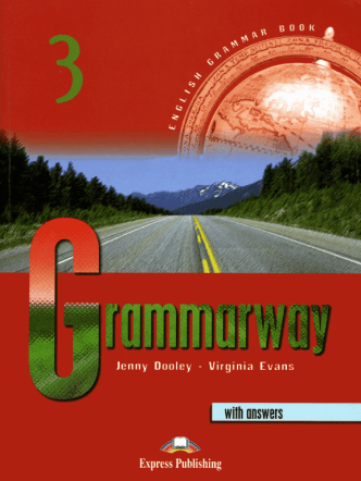 Grammarway3 (with Answers) Jenny Dooley & Virginia Evans