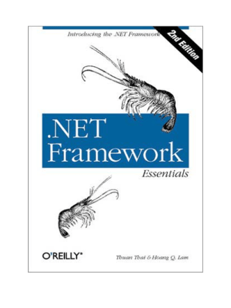 Thuan Kai, Hoang Lain - .NET Framework Essentials 2nd Edition