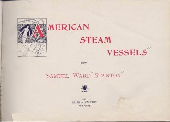 American Steam Vessels lithographies [S.W. Stanton , New York 1895]