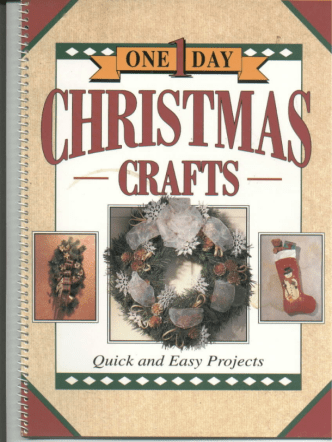 Betty Valle, Delores Ruzicka - One-Day Christmas Craft  - 1993