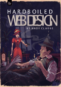 Hardboiled Web Design - A.Clarke
