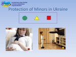 Ukraine Protection of Minors Regulations and Applications