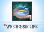 WE CHOOSE LIFE.