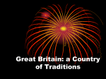 Great Britain: a Country of Traditions.