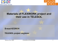 Materials of FLEXWORK project and their use in TELESOL