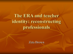 The ERA and teacher identity: reconstructing professionals