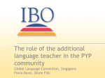 The role of the additional language teacher in the PYP community