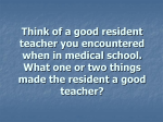 Resident as Teacher