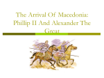 The Arrival Of Macedonia: Phillip And Alexander