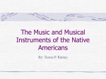 PPT Musical Instruments of the Native Americans