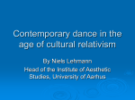Contemporary dance in the age of cultural relativism