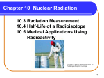 Chapter 10 Nuclear Radiation