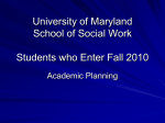 Students who Enter Spring - University of Maryland School of Social