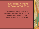 Kinesiology Advising for Spring, 2007
