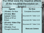 FQ: What were the positive and negative effects of the