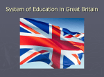 System of Education in Great Britain