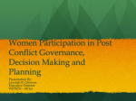 Women Participation in Post Conflict Governance, Decision Making