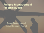 Powerpoint Presentation – Fatigue Management for Employees
