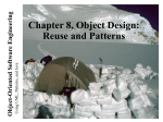 Chapter 8 - Object Design: Reusing Pattern Solutions