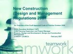 New Construction (Design and Management Regulations 2007