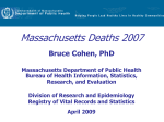 Presentation: Massachusetts Deaths 2007 (PPT 1.2MB)