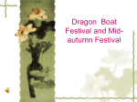 Dragon Boat Festival and Mid